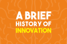 A Brief History of Innovation