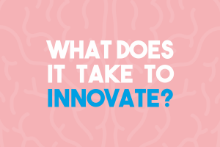 What Does It Takes to Innovate?