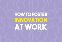 How to Foster Innovation at Work - For Management