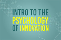 Intro to the Psychology of Innovation