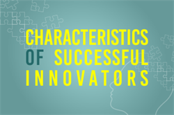 Characteristics of Successful Innovators